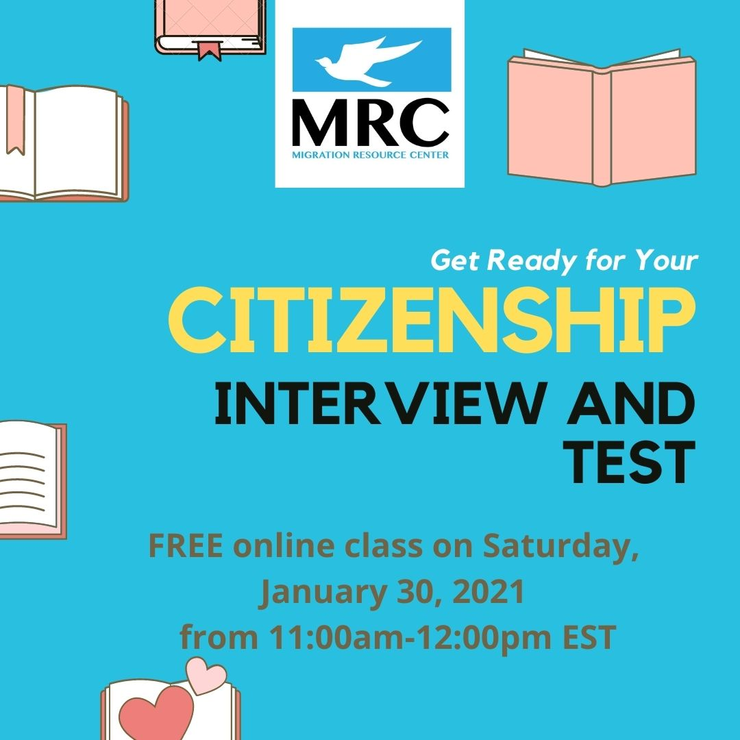 Citizenship Interview and Test Workshop | January 30, 2021 | Migration Resource Center