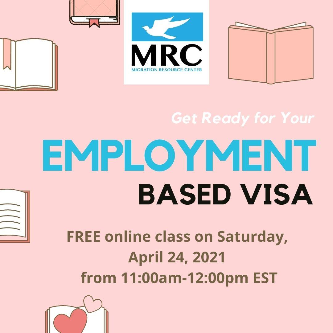 Employment-Based Visa Workshop 2021-04-24 | Migration Resource Center
