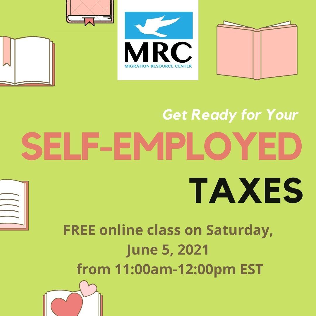 Self Employment Taxes Workshop 2021-06-05 | Migration Resource Center