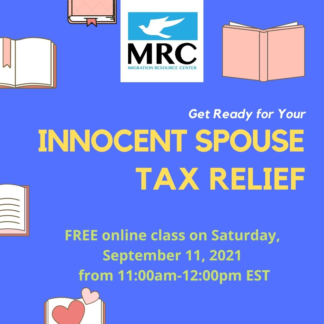Innocent Spouse Relief Tax Workshop 2021-09-11 | Migration Resource Center